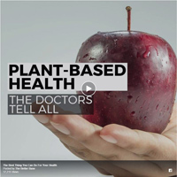 Plant-based Health: The Doctors Tell All
