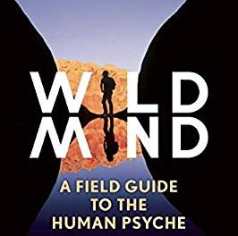 Wild Mind: Reclaiming Our Original Wholeness