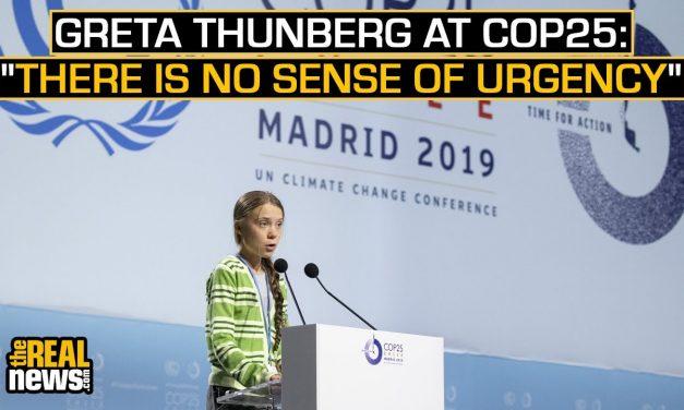 Greta Thunberg at COP25: 'There Is no Sense of Urgency'