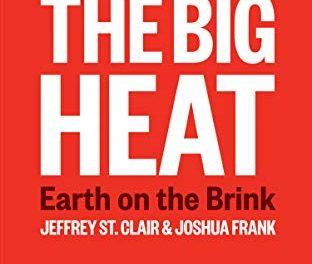 "A Radical Call To Action: Review of ""The Big Heat"""